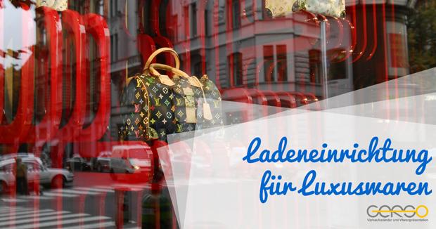 Ladeneinrichtung von Luxuswaren