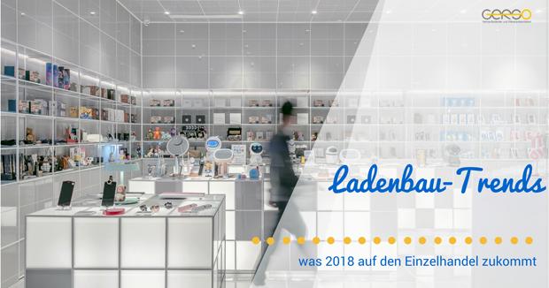 Ladenbau-Trends 2018